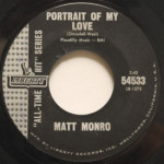 Matt Monro - My Kind Of Girl/Portrait Of My Love