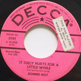 Bonnie May - It Only Hurts For A Little While