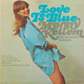 Manny Kellem - Love Is Blue