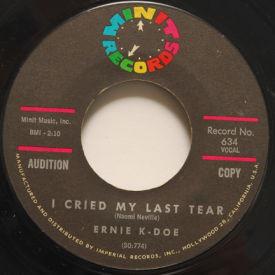 Ernie K-Doe - I Cried My Last Tear/A Certain Girl