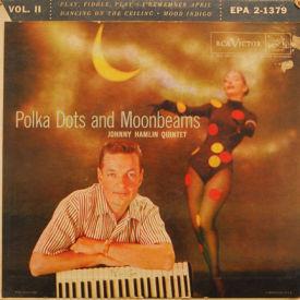 Johnny Hamlin Quintet - Polka Dots And Moonbeams Vol. II