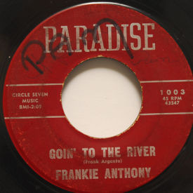 Frankie Anthony - Goin' To The River/Brenda