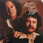 Aztec Two Step - The Times Of Our Lives