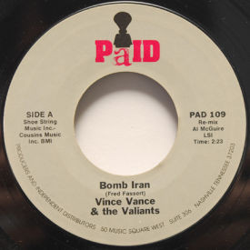 Vince Vance & The Valiants - Bomb Iran