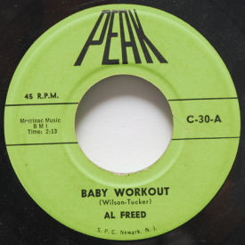 Al Freed/Jimmy Grant - Baby Workout/If You Wanna Be Happy