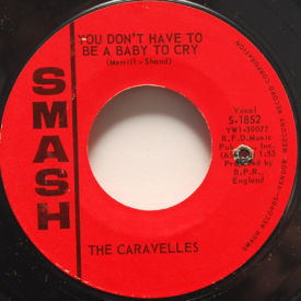 Caravelles - You Don't Have To Be A Baby To Cry