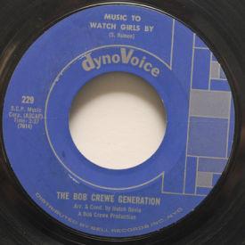 Bob Crewe Generation - Music To Watch Girls By/Girls On The Rocks
