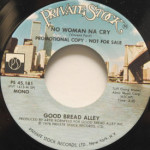 Good Bread Alley - No Woman Na Cry
