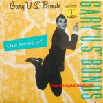 Gary U.S. Bonds - Best Of Gary U.S. Bonds - SEALED