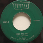 Rob Atcher - High And Dry/Two Can Play Your Game