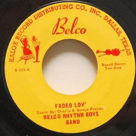 Belco Rhythm Boys Band - Fade Lov'/Southtown U.S.A.