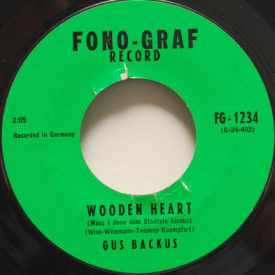 Gus Backus - Wooden Heart/Said The Old Indian Chief