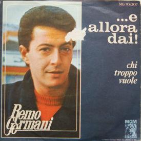 Remo Germani - E Allora Dai
