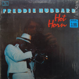 Freddie Hubbard - Hot Horn – SIS