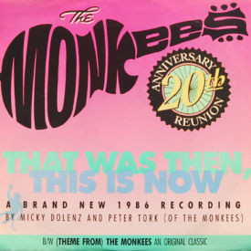 Monkees - That Was Then, This Is Now
