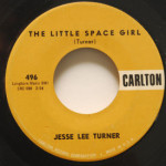 Jesse Lee Turner - Little Space Girl/Shake, Baby, Shake