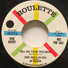 Count Basie & Joe Williams - Tell Me Your Troubles/Hallelujah, I Love Her So