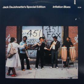 Jack DeJohnette's Special Edition - Inflation Blues