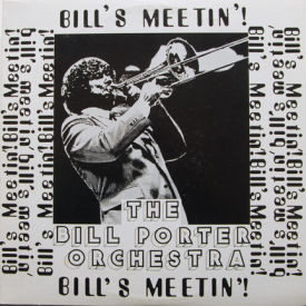 Bill Porter Orchestra - Bill's Meetin'! – AUTOGRAPHED