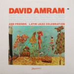 David Amram - David Amram's Latin Jazz Celebration