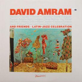 David Amram - David Amram's Latin Jazz Celebration