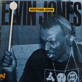 Elvin Jones - Brother John