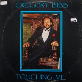 Gregory Bibb - Touching Me