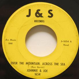 Johnnie & Joe - Over The Mountain Across The Sea