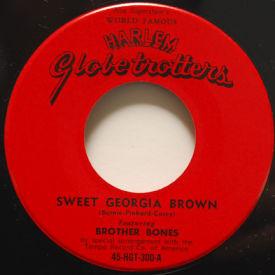 Harlem Globetrotters/Brother Bones - Sweet Georgia Brown