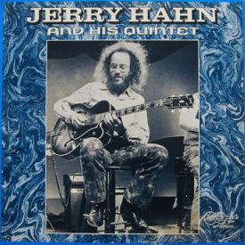 Jerry Hahn - Jerry Hahn Quintet