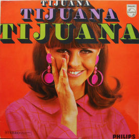 Pablo Rotero And His Mexican Brass Boys - Tijuana Tijuana Tijuana