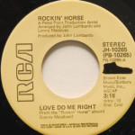 Rockin' Horse - Love Do Me Right