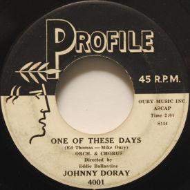 Johnny Doray - One Of These Days