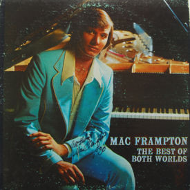 Mac Frampton - Best Of Both Worlds – AUTOGRAPHED