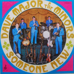 Dave Major & The Minors - Someon New