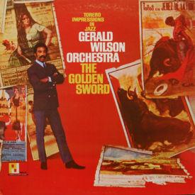 Gerald Wilson Orchestra - Golden Sword
