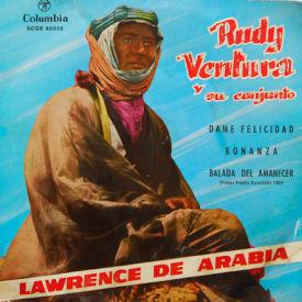 Rudy Ventura - Lawrence Of Arabia