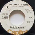 Bridey Murphy - The Time Has Come