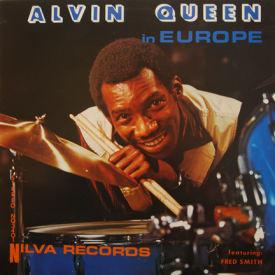 Alvin Queen - Alvin Queen In Europe