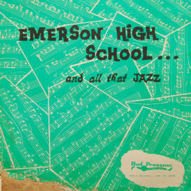 Emerson High School Jazz Ensemble - And All That Jazz