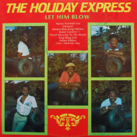 Holiday Express - Let Him Blow – AUTOGRAPHED