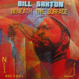 Bill Saxton - Beneath The Surface – AUTOGRAPHED