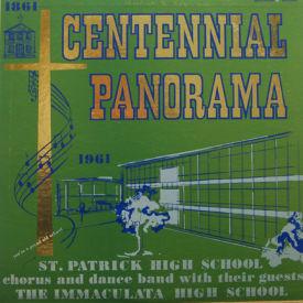 St. Patrick High School - Centennial Panorama