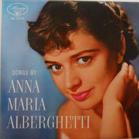 Anna Maria Alberghetti - Songs By Anna Maria Alberghetti