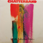 Chatterband - Let The Festivities Begin