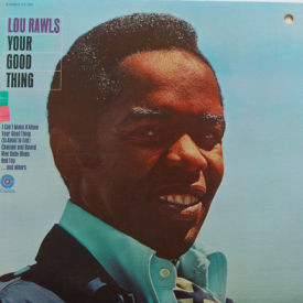 Lou Rawls - Your Good Thing