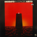 Deodato/Airto - In Concert
