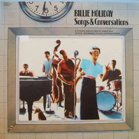 Billie Holiday - Songs & Conversations