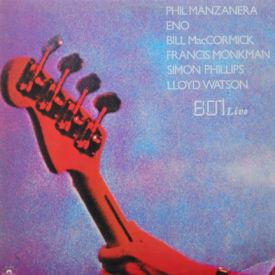 Phil Manzanera/801 - 801 Live