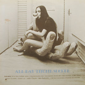 T. Rex/Albert Collins/Ike & Tina Turner/Love - All Day Thumb Sucker